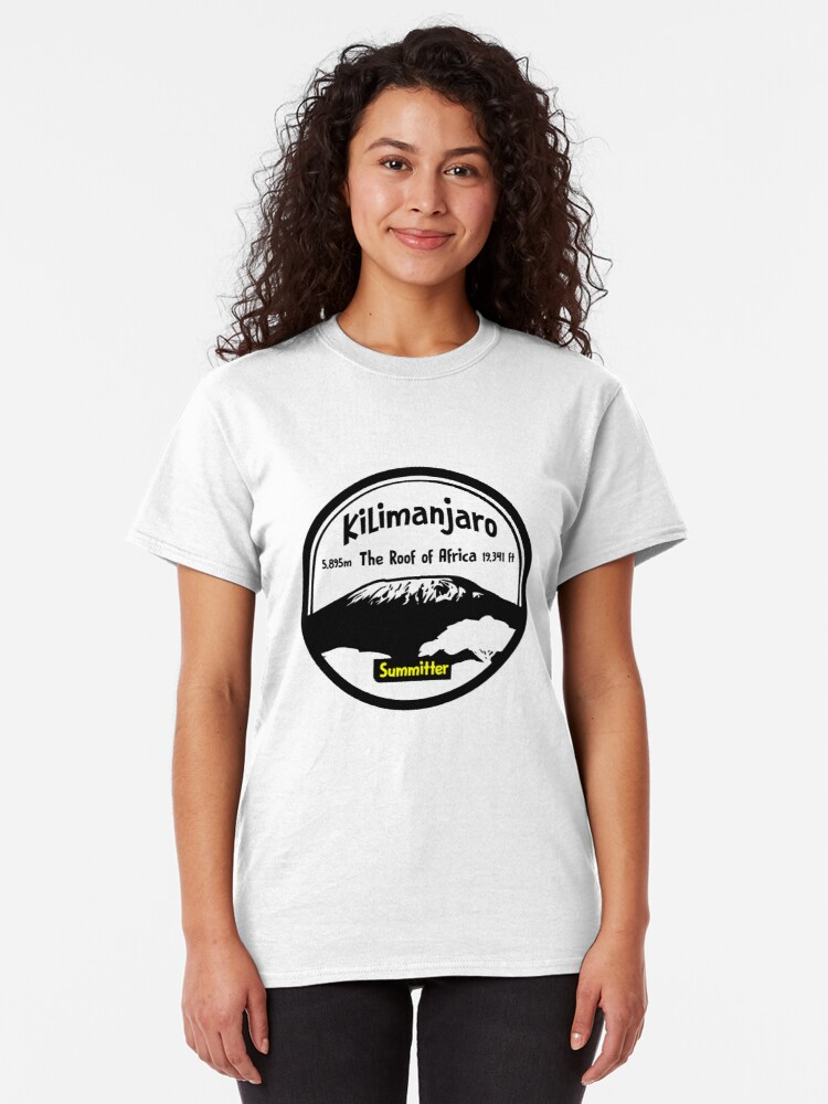 Alternate view of Kilimanjaro Summitter - The Roof of Africa Classic T-Shirt