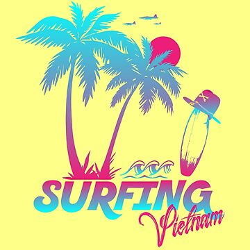Surfing Vietnam by TheBSF