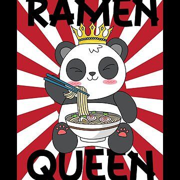 Ramen Queen Panda Bear Kawaii Asian Noodles Asia Food Gift by Netsrikfa