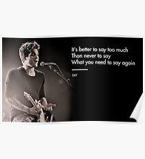 John Mayer, Quotes, Gifts, Presents, Say, Lyrics, Music, Occupations, Colors, Culture, Pop Culture Poster