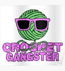 Crochet Gangster - Funny crochet motif Poster