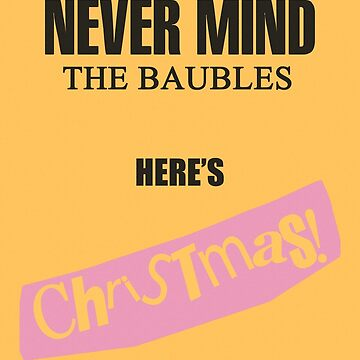 Nevermind the Baubles here's Christmas! by ToruandMidori