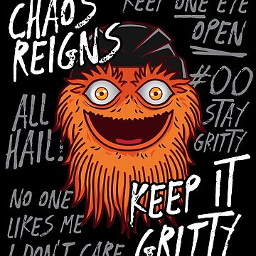 Chaos Reigns Gritty Keep it by TheTeeSupplyCo