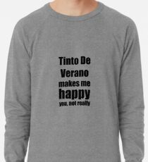 Tinto De Verano Cocktail Lover Funny Gift for Friend Alcohol Mixed Drink Lightweight Sweatshirt