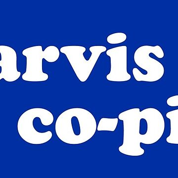 Jarvis is my co-pilot sticker by BrobocopPrime