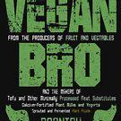 The Vegan BRO Funny Movie Retro Style Vegan Gift by thespottydogg