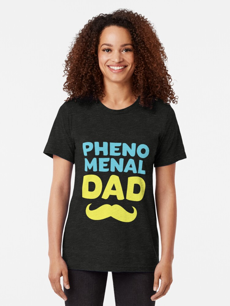 8050d4108 Alternate view of Phenomenal Dad Funny Dad Design Great Dad Gift, Husband  Gift, or
