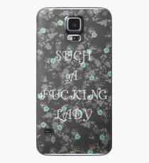 Eine F'n Lady Hülle & Skin für Samsung Galaxy