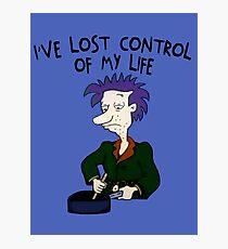 Ich habe die Kontrolle über mein Leben verloren - Rugrats Fotodruck
