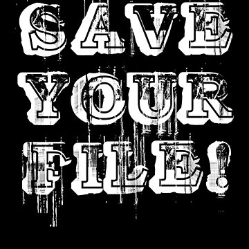 Save Your File Grungy Style by juniperdesign