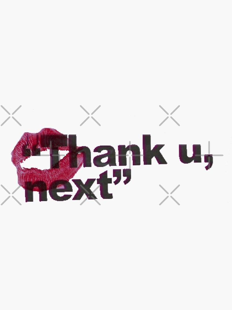 thank u, next by acocodesign