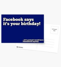 Facebook says its your birthday! Postcards