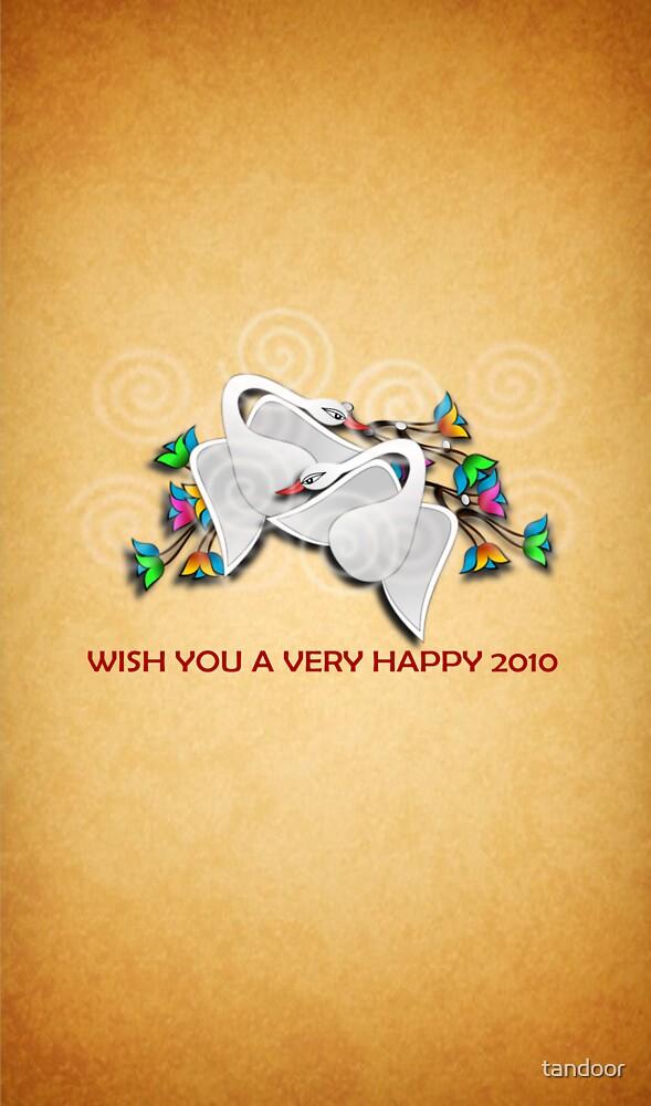 happy new 2010 by tandoor