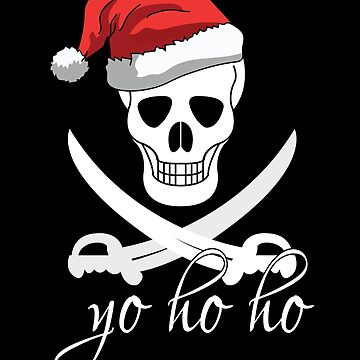 Yo Ho Ho Skull Christmas  by lifestyleswag
