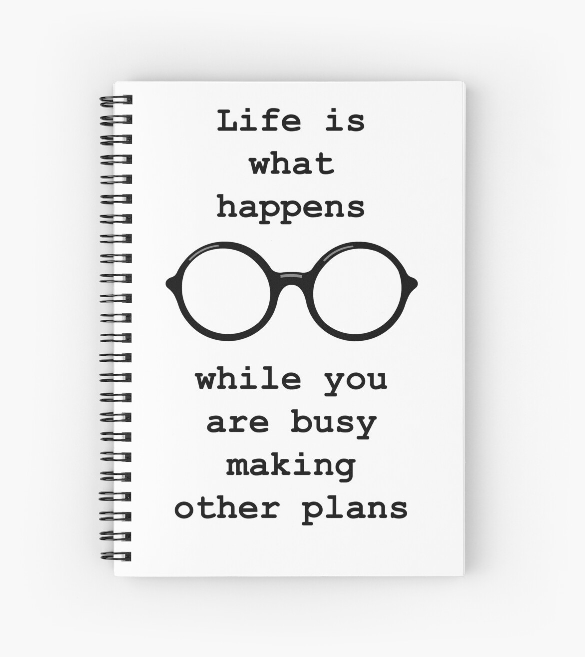 John Lennon Quote Life Is What Happens Spiral Notebooks By