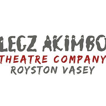 Legz Akimbo Theatre Company - Royston Vasey by RobinBegins