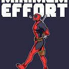 minimum effort  by weaponx5203