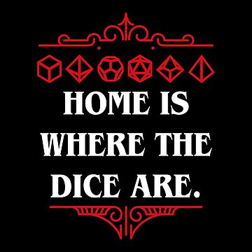 Dice Set Collector - Home is Where the Dice Are by pixeptional
