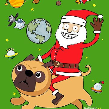 Santa Pug is Coming to Town by darklordpug