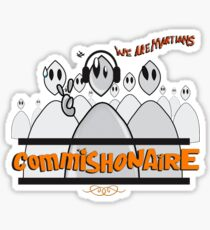 Commishonaire Martians  Sticker