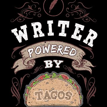 Writing Writing Books Self Publishing Authors Writer Powered by Tacos Funny Writing by zot717