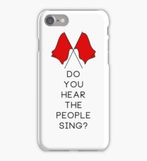 Do you hear the people sing? - WHITE iPhone Case/Skin