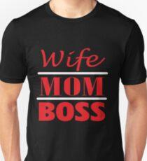 Wife, Mom, Boss - Mom Shirts Unisex T-Shirt
