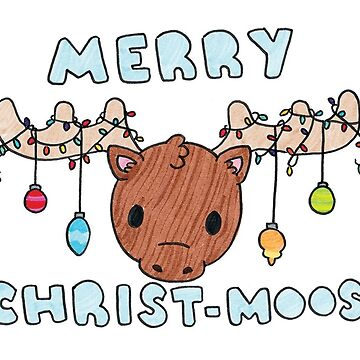 Merry Christ-Moose Christmas Card by Drawingsbymaci
