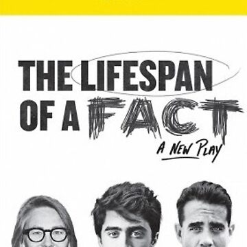 Lifespan of a fact playbill by sburns35