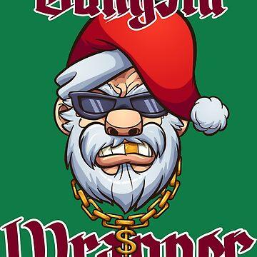 Gangsta Wrapper by memoangeles
