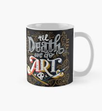 Til Death We Do Art Mug