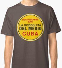 La Bodeguita Del Medio Habana Cuba Classic T-Shirt