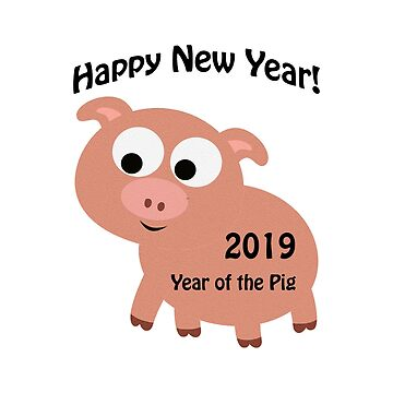 Happy New Year 2019 Year of the Pig by Eggtooth