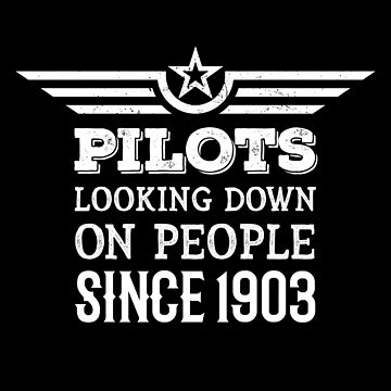 Pilots Looking Down On People Since 1903 by mrhighsky