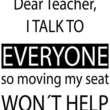 Dear teacher funny school kid design by PM-TShirts