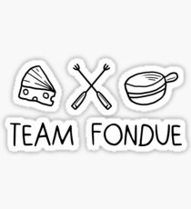 Team fondue Sticker