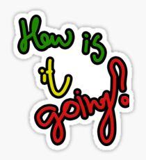 """Hier ist ein fantastisches Logo """"Wie geht es""""? Sticker"""