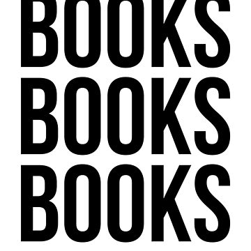 BOOKS BOOKS BOOKS  by TrendJunky