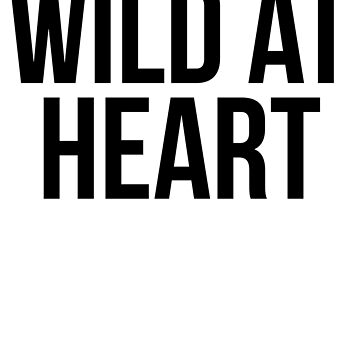 Wild at Heart x Black and White by TrendJunky