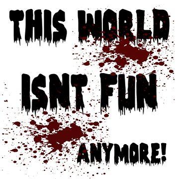 no fun! by lisamariepri