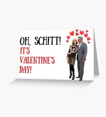 Schitt's Creek Valentine's Day, Gifts, Presents, Best friend, Friends, Family, People, Pop Culture, Puns, Jokes, Crazy, Cute, Colors Greeting Card