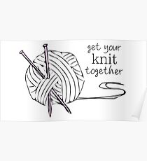 get your knit together Poster