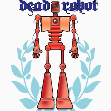 Dead Robot by tedhealey