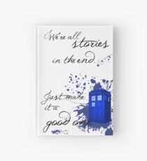 We're All Stories in the End (white) Hardcover Journal