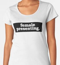 Female-Presenting. Women's Premium T-Shirt
