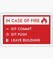 Git - In case of fire Sticker