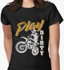 Play Dirty Motocross  Women's Fitted T-Shirt