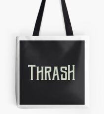 Thrash Tote Bag
