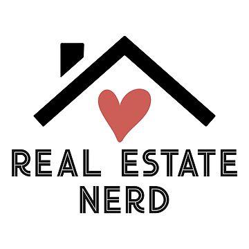 Real Estate Nerd by Chunga