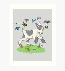 GoatTFO Art Print